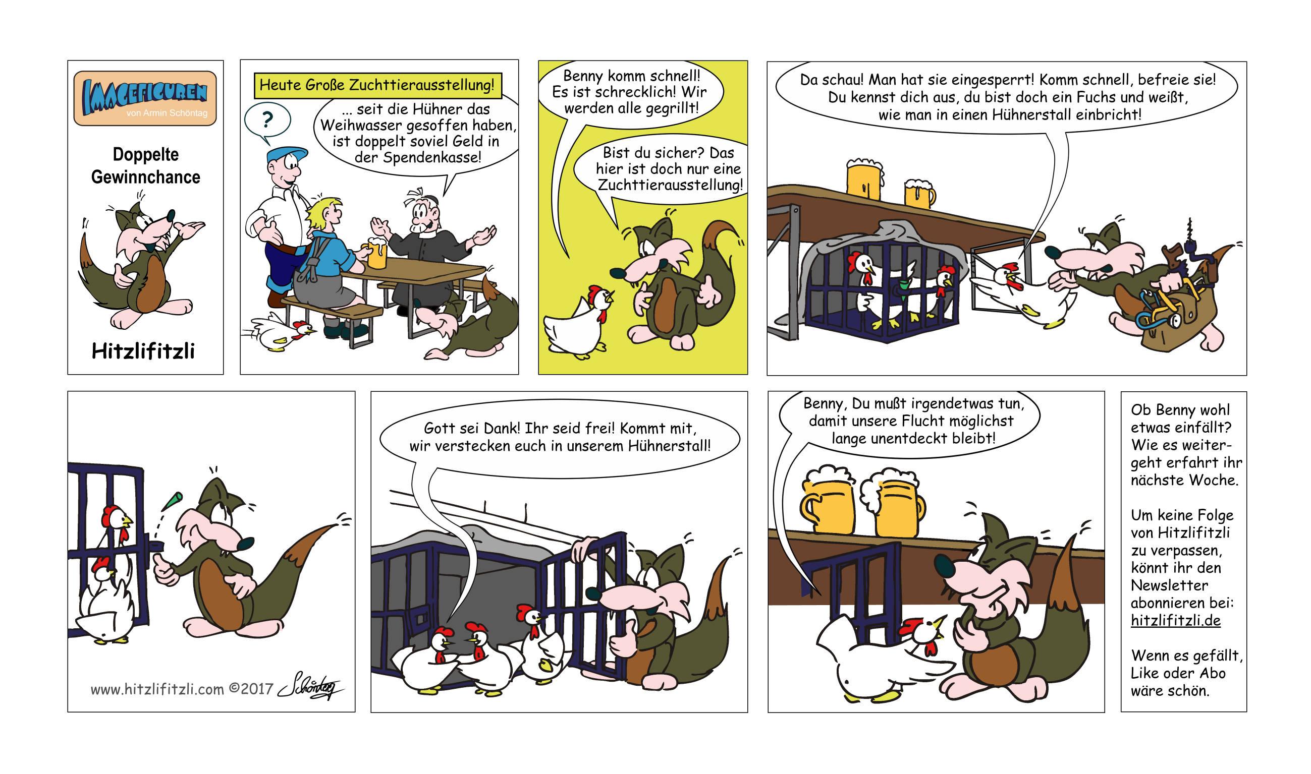 Hitzlifitzli-Comic: Bei der Zuchttierschau berichtet der Pfarrer dem Max , dass er doppelt soviele Spenden im Opferstock habe seit die Hühner das Weihwasser getrunken haben. Eins von Max Hühnern alarmiert Benny, weil es glaubt auf der Veranstaltung würden Hühner gegrillt. Benny Hitzlifitzli hilft den Hühnern bei der Flucht aus dem Käfig von Franz.