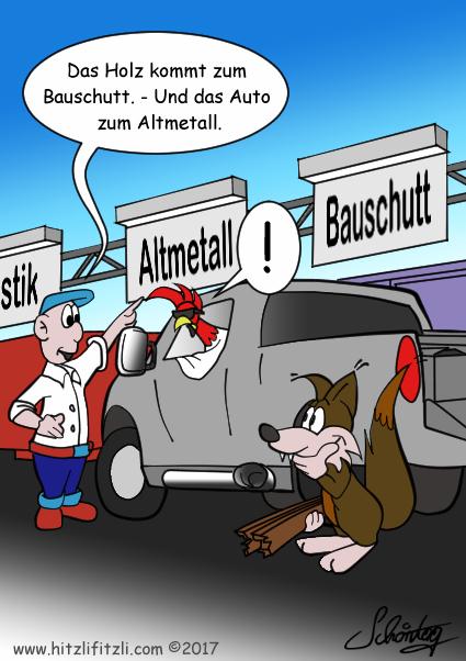 Der Hahn und der Fuchs werden angewiesen, der Abfall richtig einzusortieren: Das Holz muss zum Bauschutt und das Auto zum Altmetall. Da schaut der Hahn blöd drein und der Fuchs schmunzelt.