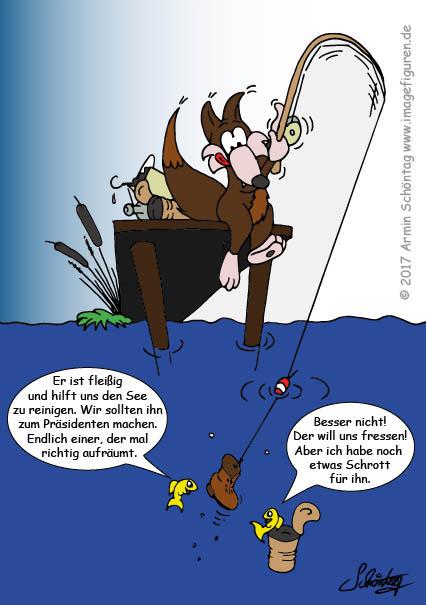 Obwohl er unfreiwillig beim Aufraeumen des Sees hilft - clevere Fische wuerden einen Fuchs besser nicht zum Praesidenten machen, weil der Fuchs die Fische fressen wuerde.